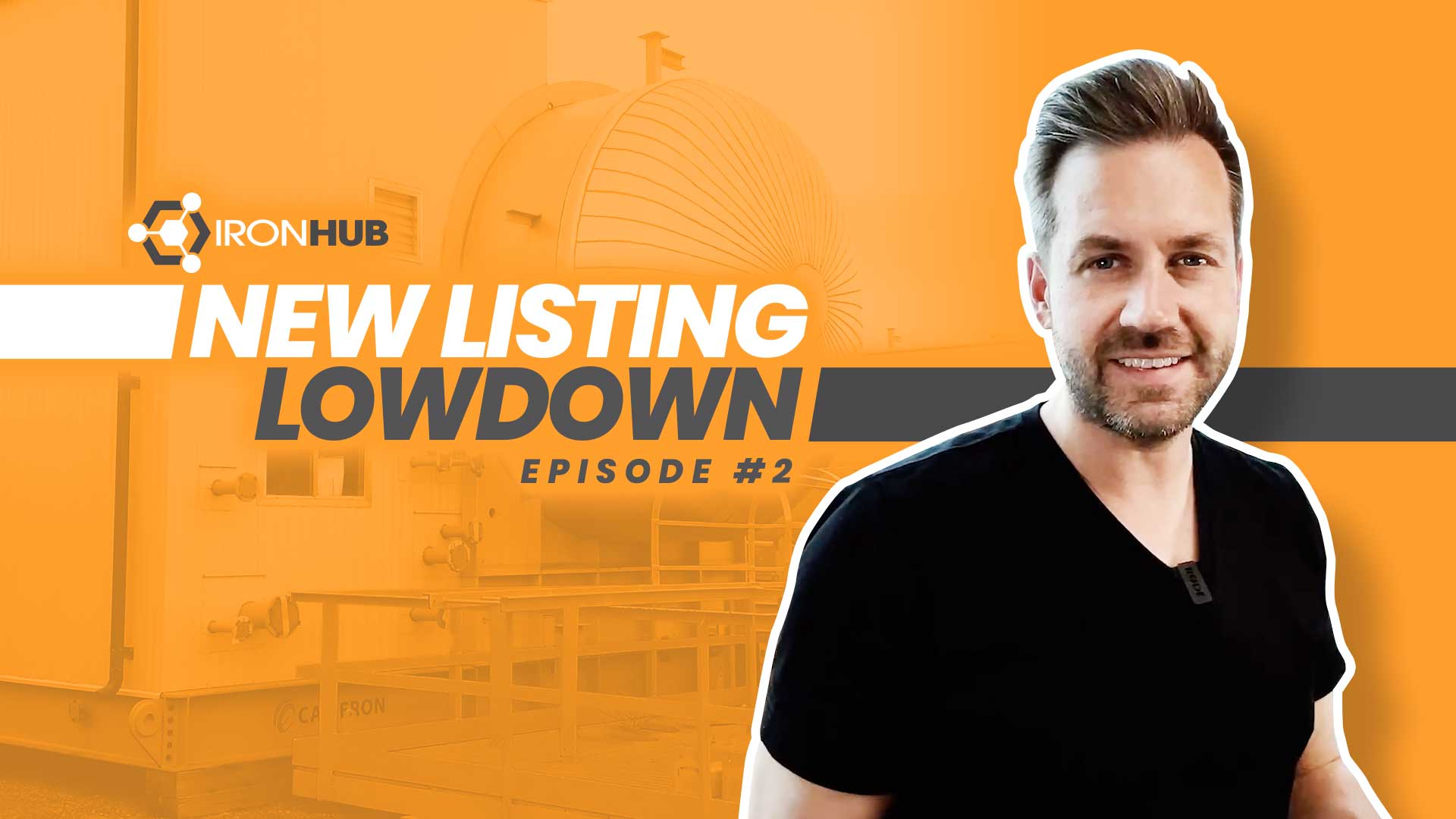 """Episode #2 Now Out! """"New Listing Lowdown"""" Used Surplus Oilfield Oil & Gas Energy Equipment Collaboration with The IronHub"""